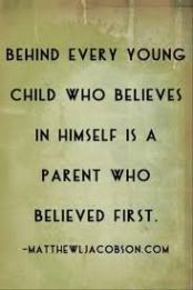 Parental Quote Believe