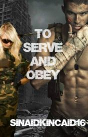 Serve and Obey