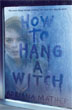 How to Hang A Witch 1 copy